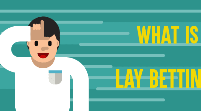 What is lay betting fa rules against betting websites
