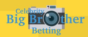Celebrity Big Brother Betting