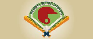 Baseball Betting Strategy: An introduction to betting on Baseball