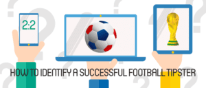 How to Identify a successful football tipster