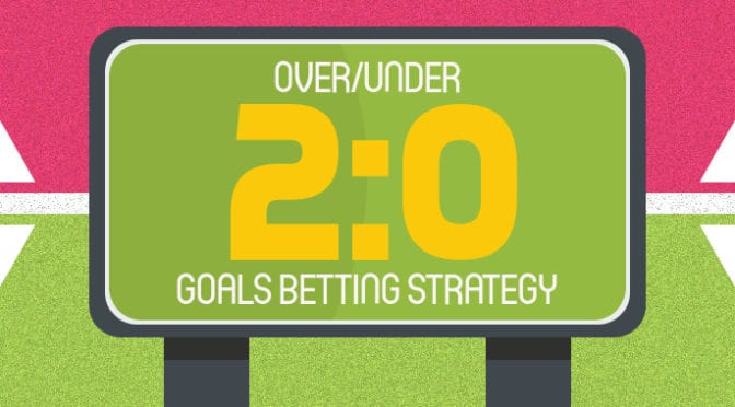 OverUnder Goals Betting Strategy