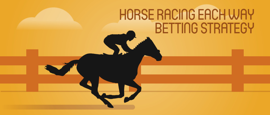 Horse Racing Each Way Betting Strategy