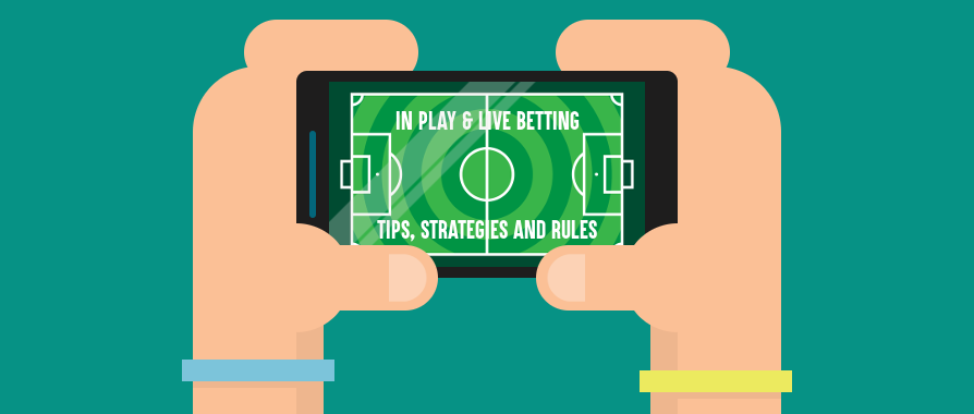 In Play Live Betting Tips Strategies and Rules graphic