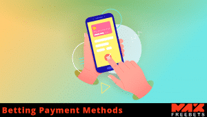 betting payment methods