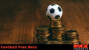 football free bets